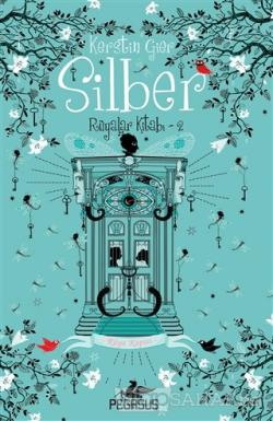 Silber: Rüyalar Kitabı 2 - Rüya Kapısı (Ciltli)