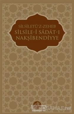 Silsile-i Sadat-ı Nakşibendiyye (Ciltli)