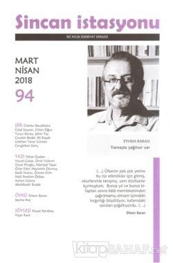 Sincan İstasyonu Edebiyat Dergisi Sayı: 94 Mart - Nisan 2018