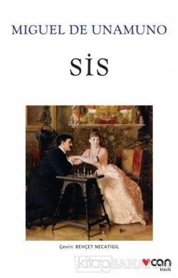 Sis - Miguel De Unamuno | Yeni ve İkinci El Ucuz Kitabın Adresi
