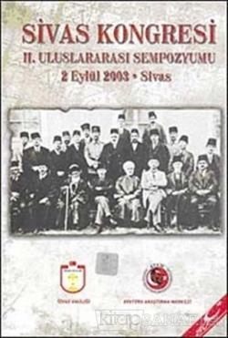 Sivas Kongresi 2. Uluslararası Sempozyumu 2 Eylül 2003 - Sivas