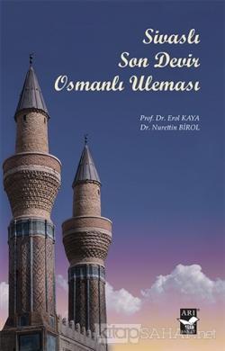 Sivaslı Son Devir Osmanlı Uleması