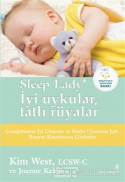 Sleep Lady, İyi Uykular, Tatlı Rüyalar