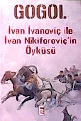 İvan İvanoviç ile İvan Nikiforoviç'in Öyküsü