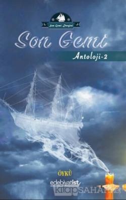 Son Gemi - Antoloji 2