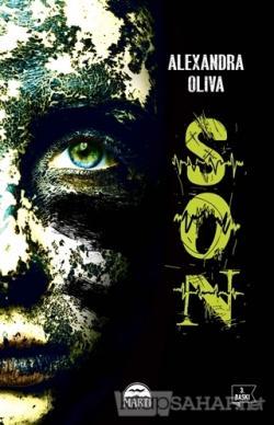 Son - Alexandra Oliva | Yeni ve İkinci El Ucuz Kitabın Adresi