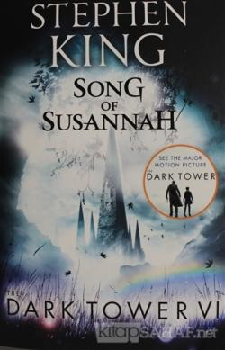 Song of Susannah - The Dark Tower 6