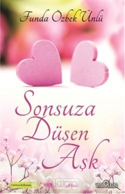 Sonsuza Düşen Aşk