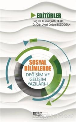 Sosyal Bilimlerde Değişim ve Gelişim Yazıları - 1