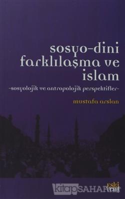 Sosyo-Dini Farklılaşma ve İslam
