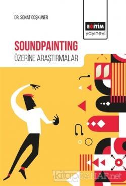 Soundpainting Üzerine Araştırmalar