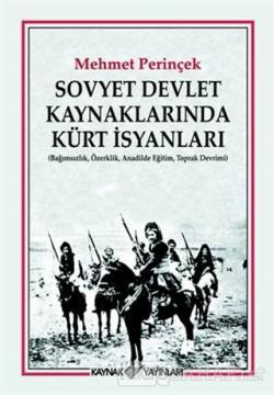 Sovyet Devlet Kaynaklarında Kürt İsyanları