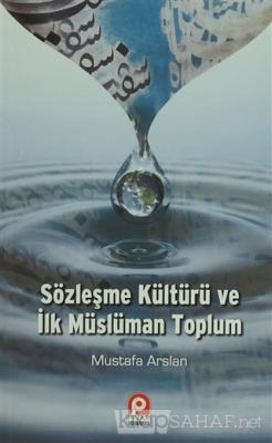 Sözleşme Kültürü ve İlk Müslüman Toplum