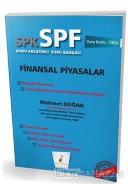 SPK - SPF Finansal Piyasalar Konu Anlatımlı Soru Bankası