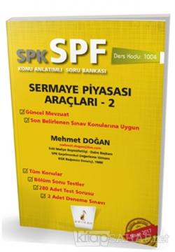 SPK - SPF Sermaye Piyasası Araçları 2 Konu Anlatımlı Soru Bankası
