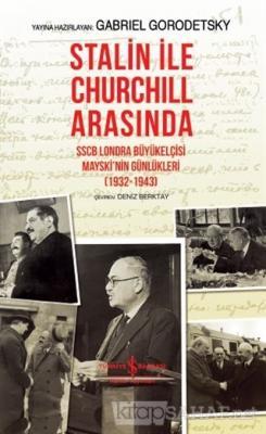 Stalin İle Churchill Arasında (Ciltli)