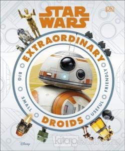 Star Wars Extraordinary Droids (Ciltli)