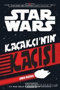 Star Wars - Kaçakçı'nın Kaçışı