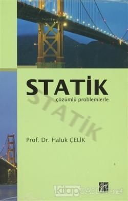 Statik Çözümlü Problemlerle
