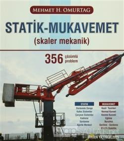 Statik - Mukavemet (Skaler Mekanik) 356 Çözümlü Problem
