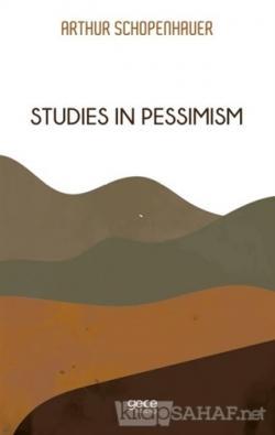 Studies in Pessimism