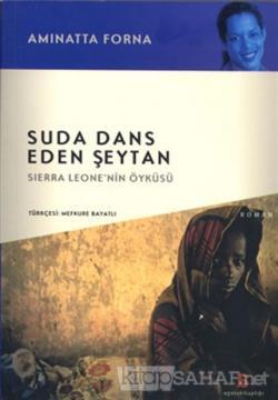 Suda Dans Eden Şeytan (Sierra Leone'nin Öyküsü)