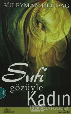 Sufi Gözüyle Kadın