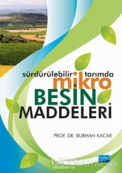 Sürdürülebilir Tarımda Mikro Besin Maddeleri