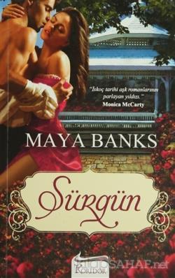 Sürgün - Maya Banks | Yeni ve İkinci El Ucuz Kitabın Adresi