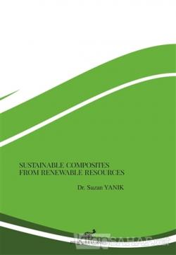 Sustainable Composites From Renewable Resources
