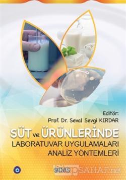 Süt ve Ürünlerinde Laboratuvar Uygulamaları Analiz Yöntemleri