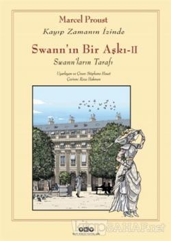 Swann'ın Bir Aşkı - II : Kayıp Zamanın İzinde