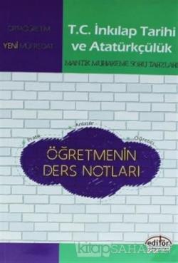 T.C. İnkılap Tarihi ve Atatürkçülük Mantık Muhakeme Soru Tarzları (Yeni Müfredat)