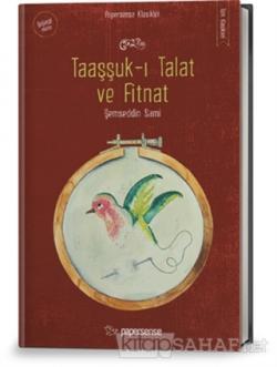 Taaşşuk-ı Talat ve Fitnat