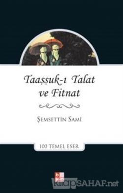 Taaşşukı Talat ve Fitnat