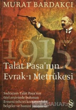Talat Paşa'nın Evrak-ı Metrükesi