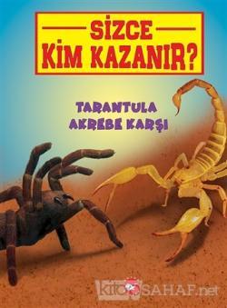 Tarantula Akrebe Karşı - Sizce Kim Kazanır?