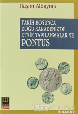 Tarih Boyunca Doğu Karadeniz'de Etnik Yapılanmalar ve Pontus
