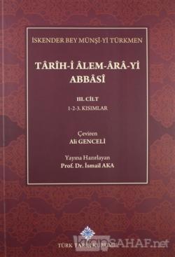 Tarih-i Alem-Ara-yi Abbasi 3.Cilt