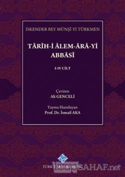 Tarih-i Alem-Ara-yi Abbasi (4 Cilt Takım)