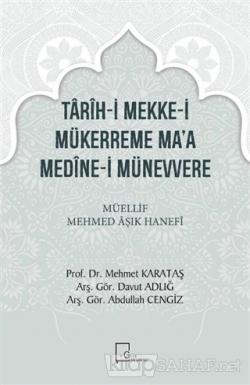 Tarih-i Mekke-i Mükerreme Ma'a Medine-i Münevvere