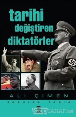 Tarihi Değiştiren Diktatörler - Ali Çimen-   Yeni ve İkinci El Ucuz Ki