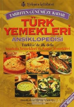 Tarihten Günümüze Kadar Türk Yemekleri Ansiklopedisi