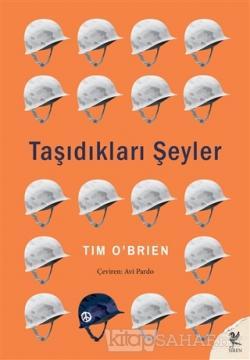 Taşıdıkları Şeyler - Tim O'Brien | Yeni ve İkinci El Ucuz Kitabın Adre