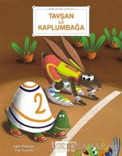 Tavşan ile Kaplumbağa - Bebekler İçin Klasikler