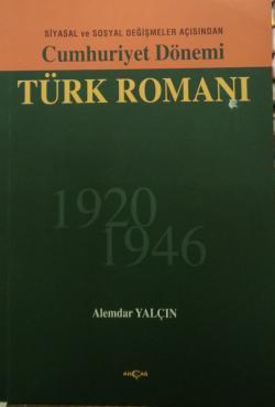Cumhuriyet Dönemi Çağdaş Türk Romanı (1 ve 2 Takım)