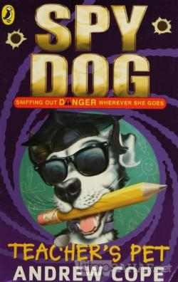 Teacher's Pet Spy Dog