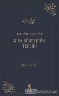 Tefhimu'l-Kur'an - Kısa Surelerin Tefsiri