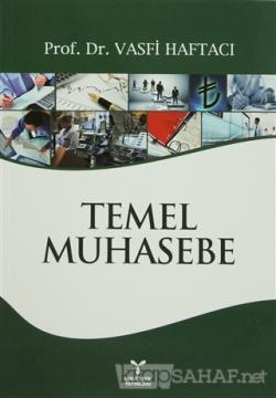 Temel Muhasebe - Vasfi Haftacı | Yeni ve İkinci El Ucuz Kitabın Adresi