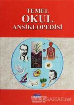 Temel Okul (Bilgiler) Ansiklopedisi (Ciltli)